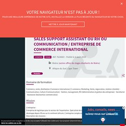 Sales support assistant ou RH ou communication / entreprise de commerce international