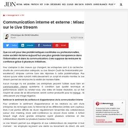 Communicationinterne et externe : Misez sur le Live Stream