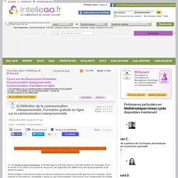 b) Définition de la communication interpersonnelle, Formation gratuite en ligne sur la communication interpersonnelle