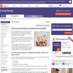 Communication interpersonnelle : infos et conseils