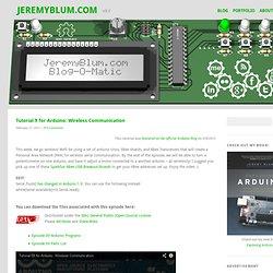 Tutorial 9 for Arduino: Wireless Communication