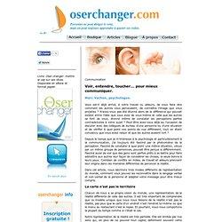 Communication - Visuel, auditif, kinesthésique