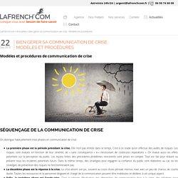 Bien gérer sa communication de crise : Modèles et procédures - LaFrenchCom