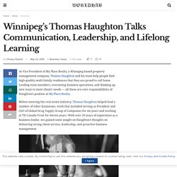 Winnipeg's Thomas Haughton Talks Communication, Leadership, and Lifelong Learning