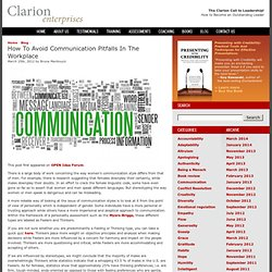 How To Avoid Communication Pitfalls In The Workplace – The Clarion Call to Leadership!