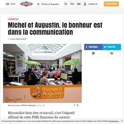 Michel et Augustin, le bonheur est dans la communication