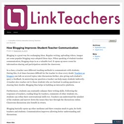 How Blogging Improves Student-Teacher Communication