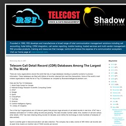 Telecom Call Detail Record (CDR) Databases Among The Largest In The World
