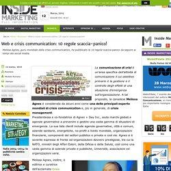 Web e crisis communication: 10 regole scaccia-panico!