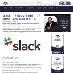 Slack : le nouvel outil de communication interne