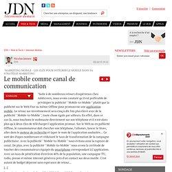 """Le mobile comme canal de communication : """"Marketing mobile - Les clés pour intégrer le mobile dans sa stratégie marketing"""""""