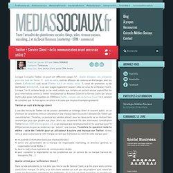 Twitter + Service Client = de la communication avant une vraie utilité ?