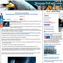 Time Travel Communication - Sending Messages Through Time Can Be Possible - Says Professor - MessageToEagle.com