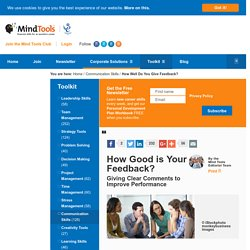 How Good is Your Feedback? - Communication Skills From MindTools.com