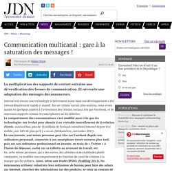 Communication multicanal : gare à la saturation des messages !