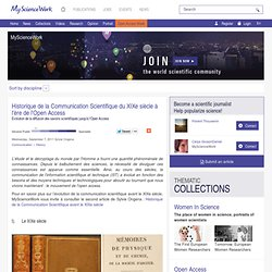 Historique de la Communication Scientifique du XIXe siècle à l'ère de l'Open Access