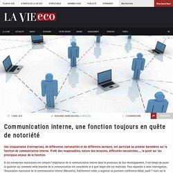 Communication interne, une fonction toujours en quête de notoriété – Lavieeco