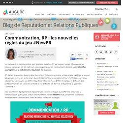Communication, RP : les nouvelles règles du jeu #NewPR