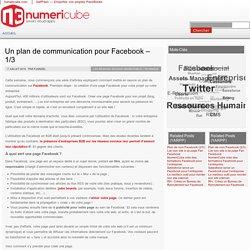 Un plan de communication pour Facebook – 1/3