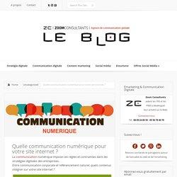 Quelle communication numérique pour votre site internet