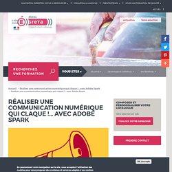 Réaliser une communication numérique qui claque !... avec Adobe Spark