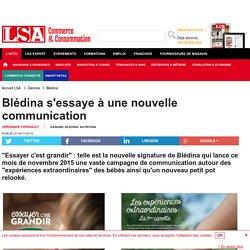 Blédina s'essaye à une nouvelle communication - Nutrition
