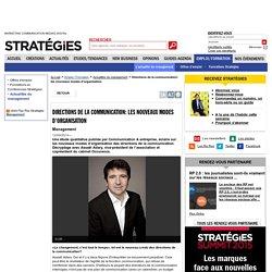 Directions de la communication: les nouveaux modes d'organisation