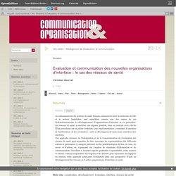 Évaluation et communication des nouvelles organisations d'interface : le cas des réseaux de santé