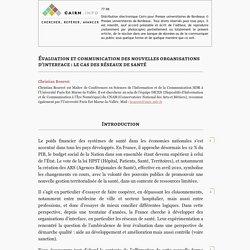 Évaluation et communication des nouvelles organisations d'interface: le cas des réseaux de santé