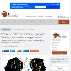 17 idées et outils pour renforcer le partage et la communication dans les organisations - Thot Cursus