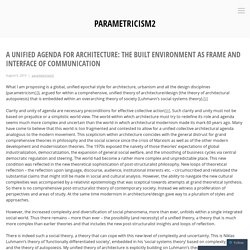 A Unified Agenda for Architecture: The Built Environment as Frame and Interface of Communication