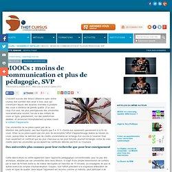 oct 2012 MOOCs : moins de communication et + de pédago, SVP