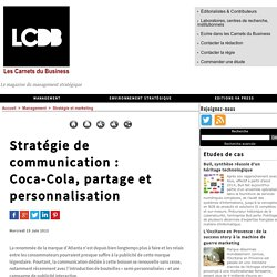 Stratégie de communication : Coca-Cola, partage et personnalisation