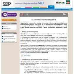 La communication commerciale - Réviser le cours - Mercatique - Terminale STMG - Assistance scolaire personnalisée et gratuite - ASP