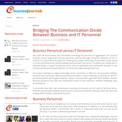 Bridging The Communication Divide Between Business and IT Personnel