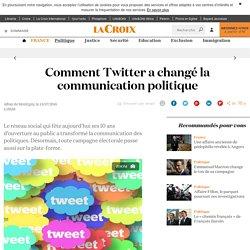 Comment Twitter a changé la communication politique - La Croix