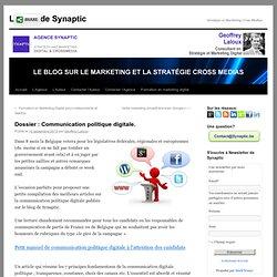 Dossier : Communication politique digitale.