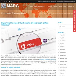 Have You Procured The Benefits Of Microsoft Office Training?