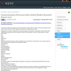 Communication Processors Sales Global Market Research Report 2017