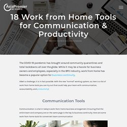 18 Work from Home Tools for Communication & Productivity