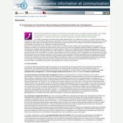 techniques usuelles information et communication - le numérique et l'évolution des pratiques professionnelles de l'enseignant
