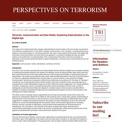 Terrorism, Communication and New Media: Explaining Radicalization in the Digital Age