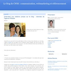 [Interview] Les relations presse sur le blog : interview de l'agence Influelse