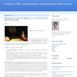 (Net-linking 4/5) Les liens éditoriaux ou la construction d'un linkbuiding de qualité