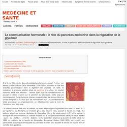 La communication hormonale : le rôle du pancréas endocrine dans la régulation de la glycémie