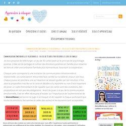 Communication émotionnelle et relationnelle : un jeu de 30 cartes pour resserrer les liens en famille