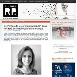 De l'enjeu de la communication RP dans le cadre du renouveau d'une marque