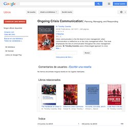 Ongoing Crisis Communication: Planning, Managing, and Responding - W. Timothy Coombs - Google Libros