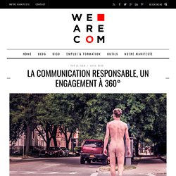 La communication responsable, un engagement à 360°