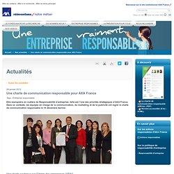 Une charte de communication responsable pour AXA France - Actualité AXA France